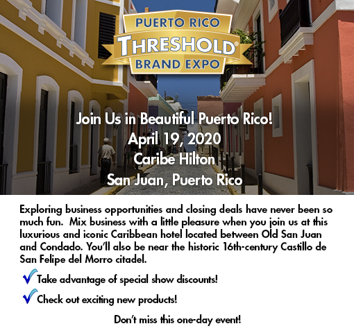 Join us at the Puerto Rico Threshold Brand Expo, January 26, 2020.